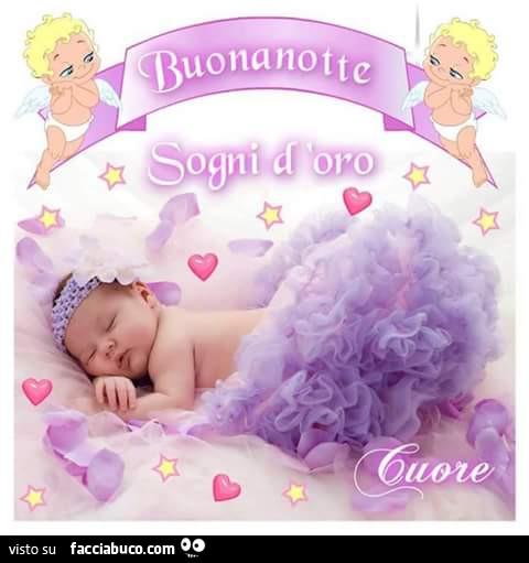 Buonanotte E Sogni D Oro Facciabuco Com